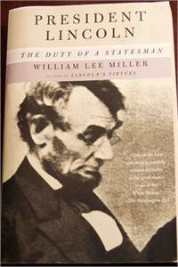 President Lincoln: The Duty of a Statesman $8.99 shipped