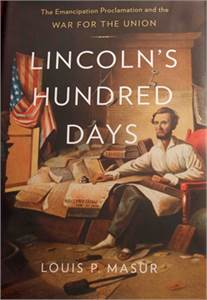 Lincoln's Hundred Days Hardcover Book. Good Condition. Great Deal ! PRICE DROP 2019 !