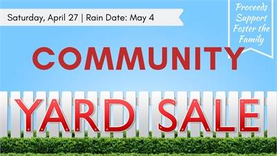 4/27/19: Community Yard Sale at Sovereign Grace Church Rain Date: May 4th