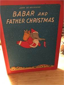 Babar and Father Christmas by Jean De Brunhoff 1968 Hardcover children's book