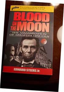 Blood on the Moon: The Assassination of Abraham Lincoln PRICE DROP 2019 !