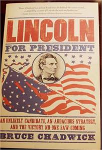 Lincoln for President: An Unlikely Candidate, An Audacious Strategy, $9.99 shipped