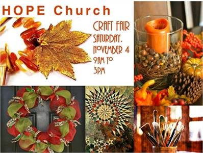 11/4:  HOPE Church's Annual Craft Show .   Voorhees
