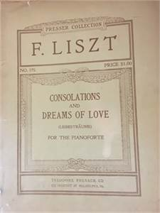 Antique Liszt Piano Music : Consolations and Dreams of Love Cherry Hill, NJ