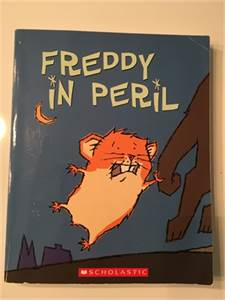 Freddy in Peril .     ISBN-10: 043953156X ISBN-13: 978-0439531566