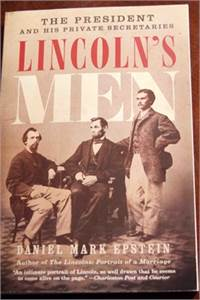 Lincoln's Men: The President and His Private Secretaries $9.99 shipped