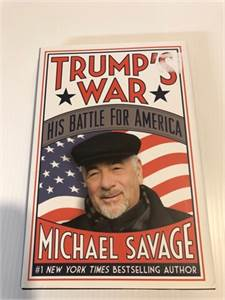 Trump's War / His Battle for America by Michael Savage . Hardcover Book. 978-1478976677