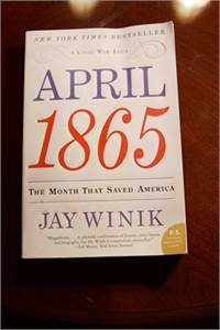 April 1865: The Month That Saved America $9.99 shipped