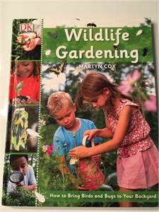 Wildlife Gardening by Martyn Cox ISBN-10: 0756650895 ISBN-13: 978-0756650896  shipping available