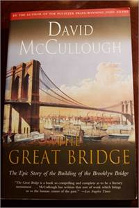 The Great Bridge: The Epic Story of the Building of the Brooklyn Bridge $9.99 shipped