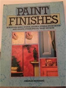 Paint Finishes Hard Cover Book ISBN 9780890099094