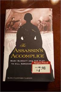 The Assassin's Accomplice by kate clifford larson $9.99 shipped